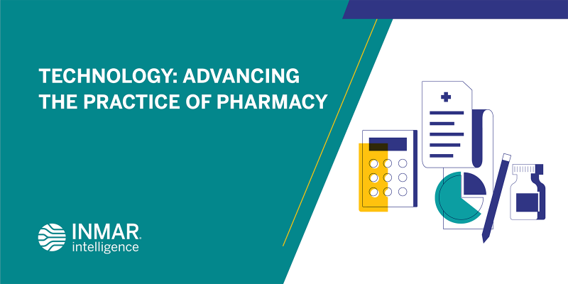 Technology: Advancing the Practice of Pharmacy