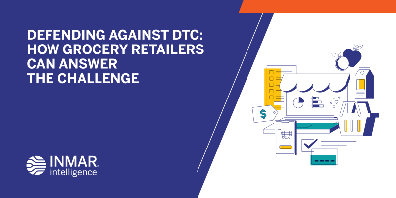 Defending Against DTC: How Grocery Retailers Can Answer the Challenge