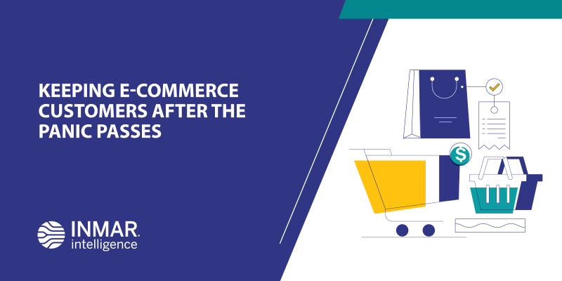 Keeping E-Commerce Customers After the Panic Passes