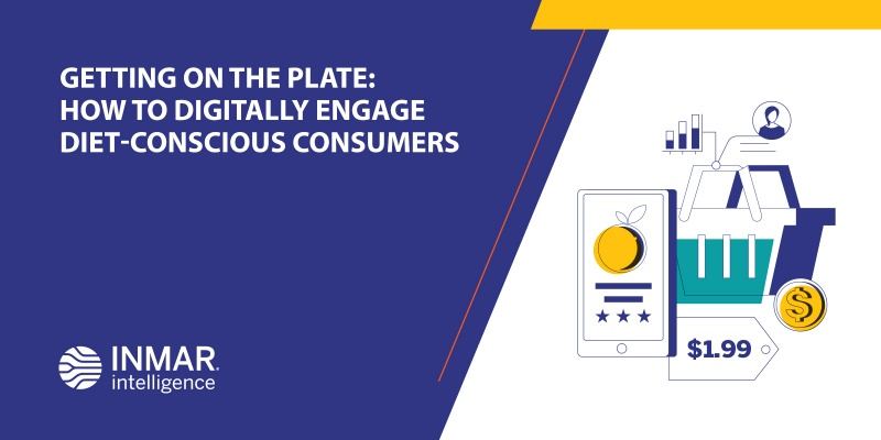 Getting on the Plate: How to Digitally Engage Diet-Conscious Consumers