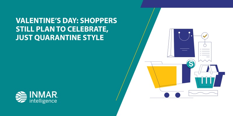 Valentine's Day: Shoppers Still Plan to Celebrate, Just Quarantine Style