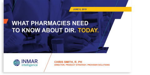 2019 What Pharmacies Need to Know About DIR Webinar