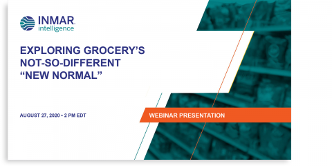 2020 Exploring Grocery's Not-So-Different New Normal Webinar