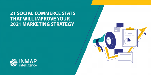 21 Social Commerce Stats That Will Improve Your 2021 Marketing Strategy
