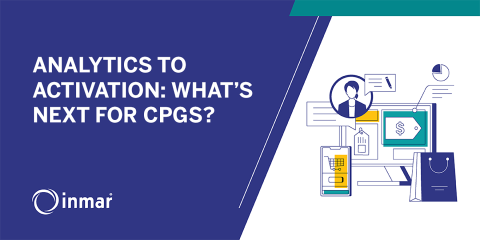 Analytics to Activation: What's Next for CPGs