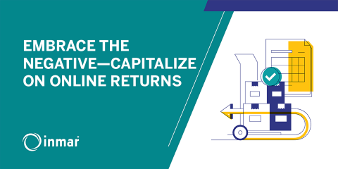 EMBRACE THE NEGATIVE — CAPITALIZE ON ONLINE RETURNS