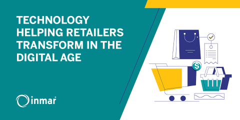 TECHNOLOGY HELPING RETAILERS TRANSFORM IN THE DIGITAL AGE