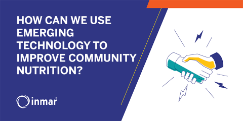HOW CAN WE USE EMERGING TECHNOLOGY TO IMPROVE COMMUNITY NUTRITION?