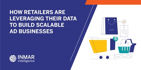 How Retailers are Leveraging Their Data to Build Scalable Ad Businesses