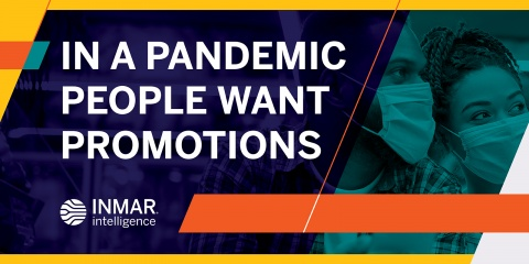 IN A PANDEMIC PEOPLE WANT PROMOTIONS