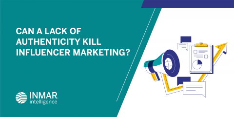 Can a Lack of Authenticity Kill Influencer Marketing?