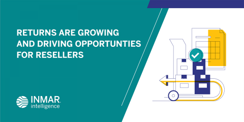 Returns are Growing and Driving Opportunities for Resellers