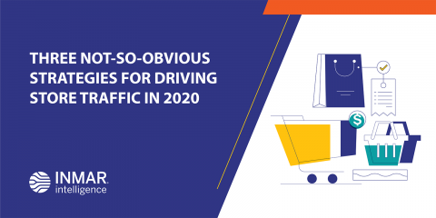 Three Not-So-Obvious Strategies for Driving Store Traffic in 2020