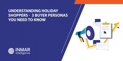 UNDERSTANDING HOLIDAY SHOPPERS -  3 BUYER PERSONAS YOU NEED TO KNOW