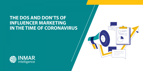 The Dos and Don'ts of Influencer Marketing in the time of Coronavirus