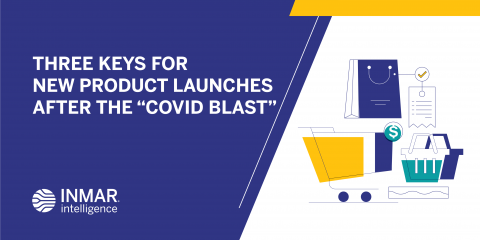"Three Keys for New Product Launches After the ""COVID Blast"""